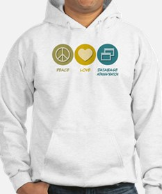 Peace Love Database Administration Hoodie