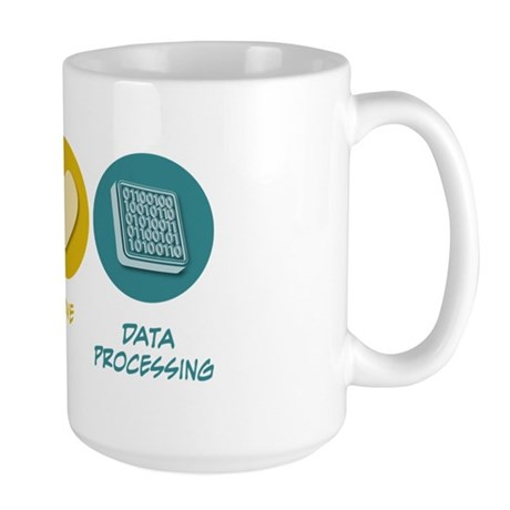 Peace Love Data Processing Large Mug
