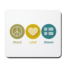 Peace Love Danish Mousepad