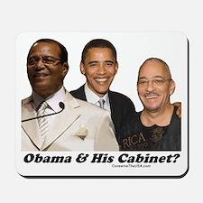 """Obama's Cabinet?"" Mousepad"
