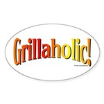 Grillaholic Oval Sticker