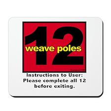 12 Weave Poles Mousepad