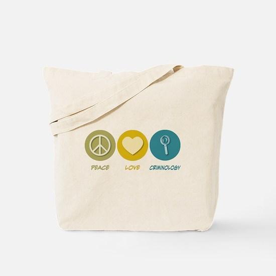 Peace Love Criminology Tote Bag