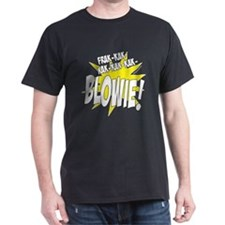 BLOWIE! T-Shirt