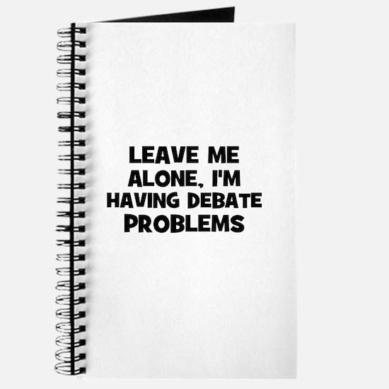 Leave Me Alone, I'm Having De Journal