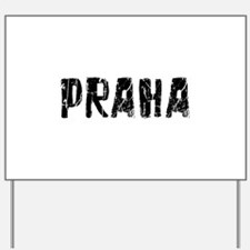 Praha Faded (Black) Yard Sign