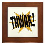 THWAK! Framed Tile