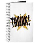 THWAK! Journal