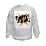 THWAK! Kids Sweatshirt
