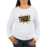 THWAK! Women's Long Sleeve T-Shirt