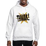 THWAK! Hooded Sweatshirt