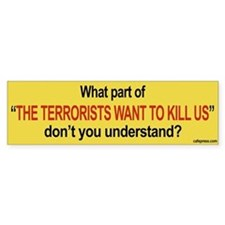"""Terrorists"" Bumper Bumper Sticker"