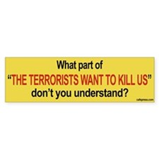 """Terrorists"" Bumper Car Sticker"