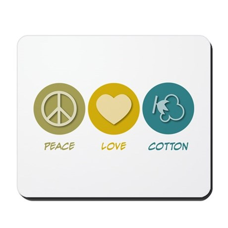 Peace Love Cotton Mousepad