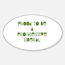 Proud Progressive Liberal Oval Decal