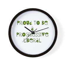 Proud Progressive Liberal Wall Clock
