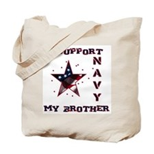 I Support my Brother Tote Bag