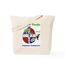 Piensa en Verde en Republica Dominicana Tote Bag