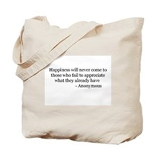 Happiness will never 2 Tote Bag