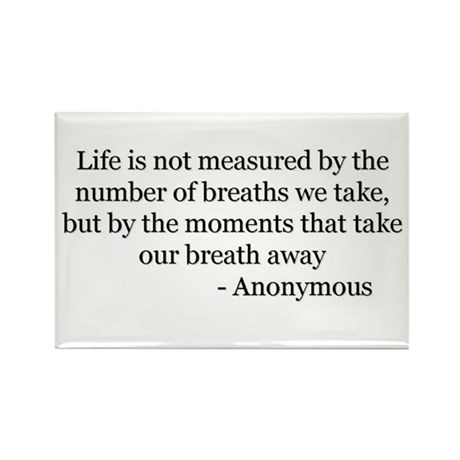 Life is not Measured 2 Rectangle Magnet