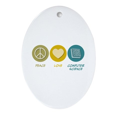 Peace Love Computer Science Oval Ornament