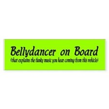 Bellydancer on Board Bumper Bumper Sticker