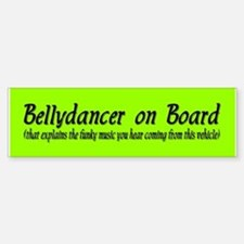 Bellydancer on Board Bumper Car Car Sticker