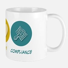 Peace Love Compliance Mug