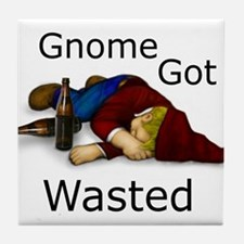 Gnome Got Wasted Tile Coaster