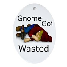 Gnome Got Wasted Oval Ornament