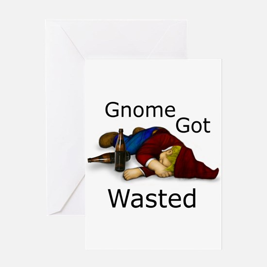 Gnome Got Wasted Greeting Card
