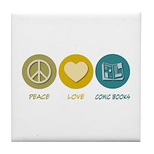 Peace Love Comic Books Tile Coaster
