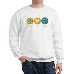 Peace Love Coins Sweatshirt