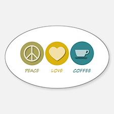 Peace Love Coffee Oval Decal