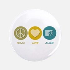 "Peace Love Climb 3.5"" Button"