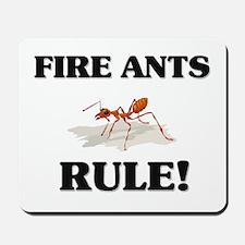 Fire Ants Rule! Mousepad