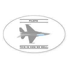 Pilots: How We Roll Oval Decal