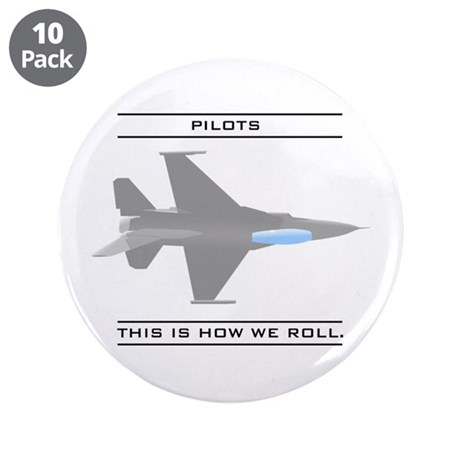 """Pilots: How We Roll 3.5"""" Button (10 pack)"""