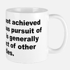 Cute Happiness achieved conscious pursuit Mug
