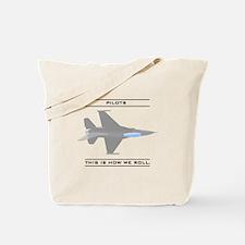 Pilots: How We Roll Tote Bag