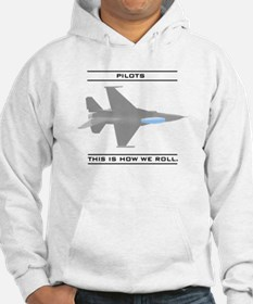 Pilots: How We Roll Hoodie