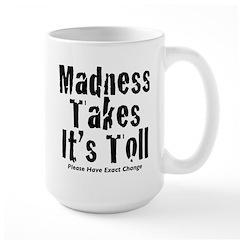 Madness Large Mug