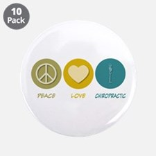 "Peace Love Chiropractic 3.5"" Button (10 pack)"