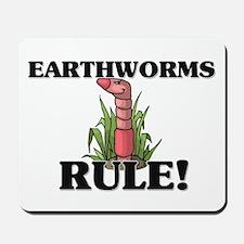 Earthworms Rule! Mousepad