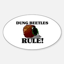 Dung Beetles Rule! Oval Decal