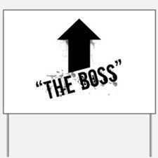 Cute Boss Yard Sign