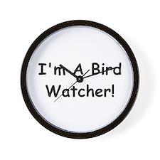 I'm A Bird Watcher! Wall Clock
