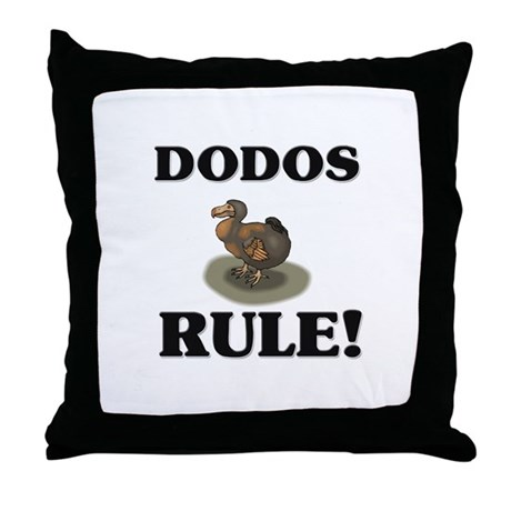 Dodos Rule! Throw Pillow