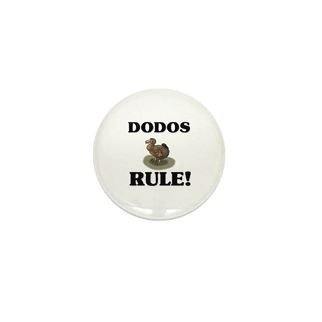 Dodos Rule! Mini Button