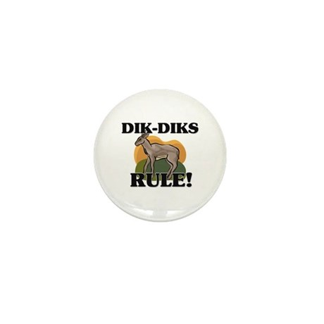 Dik-Diks Rule! Mini Button
